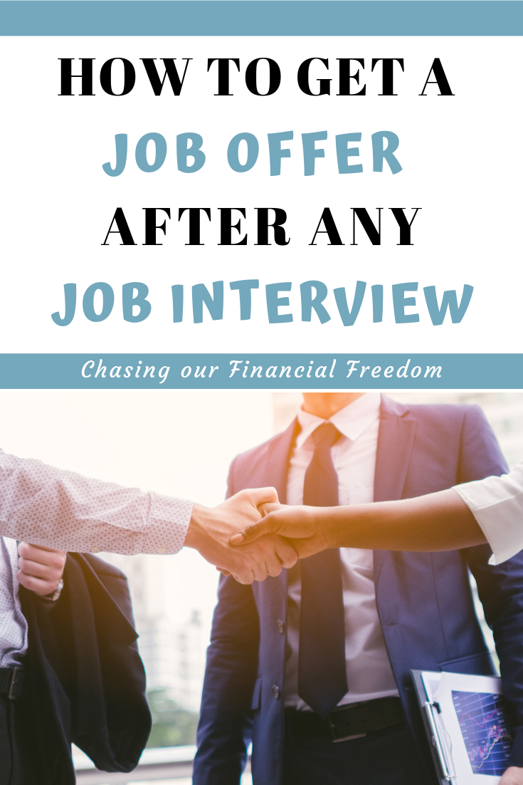How To Get A Job Offer After Any Job Interview - Job interview tips, Job interview, Common job interview questions, Interview tips, Job interview questions, Job search tips - How to get a job offer after any job interview is an easy to implement guide, meant to help you impress any