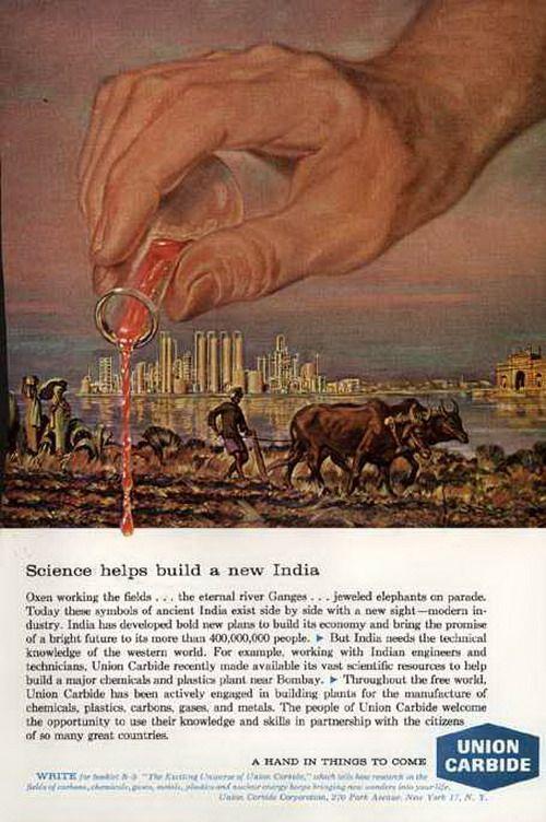 """""""Union Carbide è fiera di portare in India il suo know-how"""". Costruendo la fabbrica... di Bhopal."""