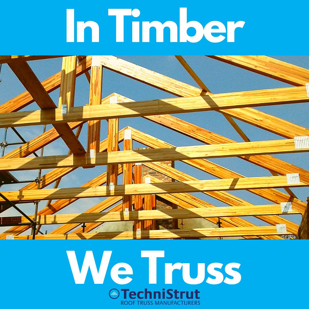In Timber We Truss Roof Trusses Roof Design Roofing