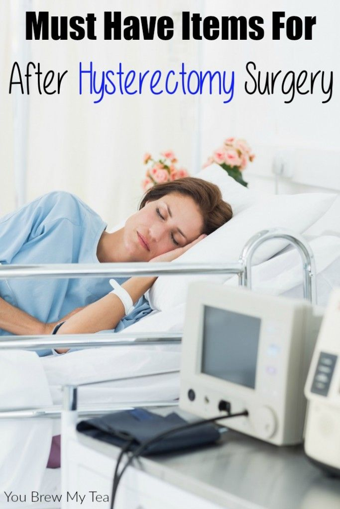 Must Have Items For After Hysterectomy Surgery Health