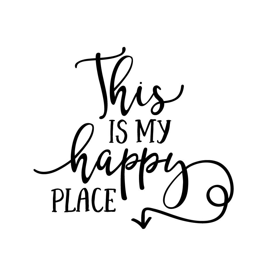 This Is My Happy Place - SVG Files