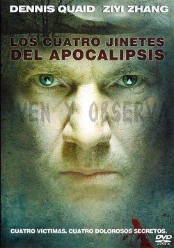 Ver película Los cuatro jinetes del Apocalipsis online latino 2009 ...
