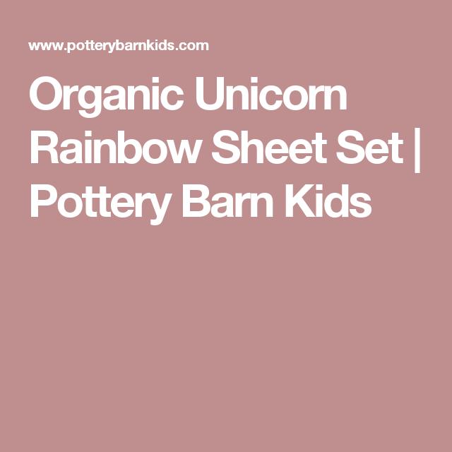 Pottery Barn Kids Unicorn Blanket: Organic Unicorn Rainbow Sheet Set