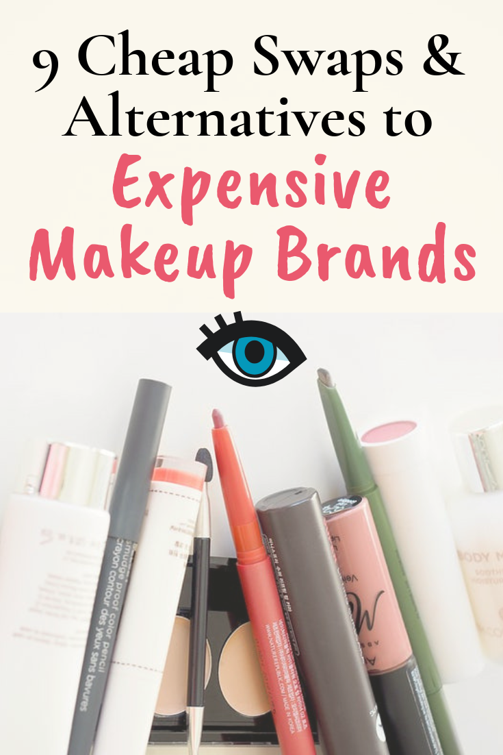9 Cheap Swaps & Alternatives to Expensive HighEnd Makeup
