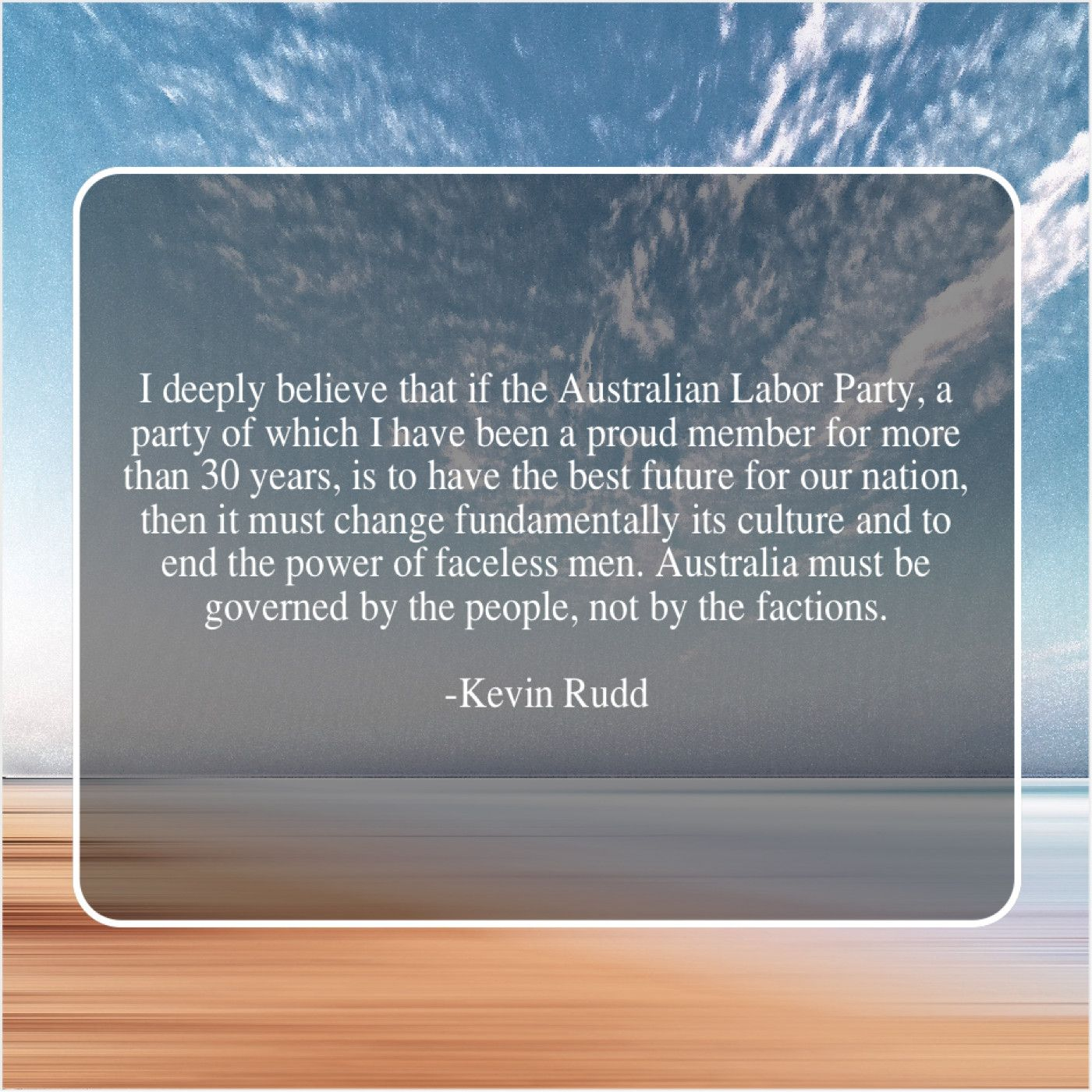 Kevin Rudd I Deeply Believe That If David Oyelowo Robert Rodriguez