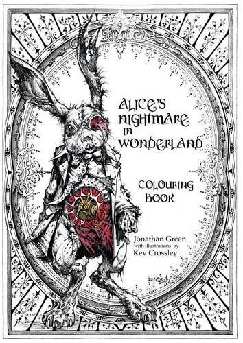 alices nightmare in wonderland colouring book by jonathan green httpwwwamazon