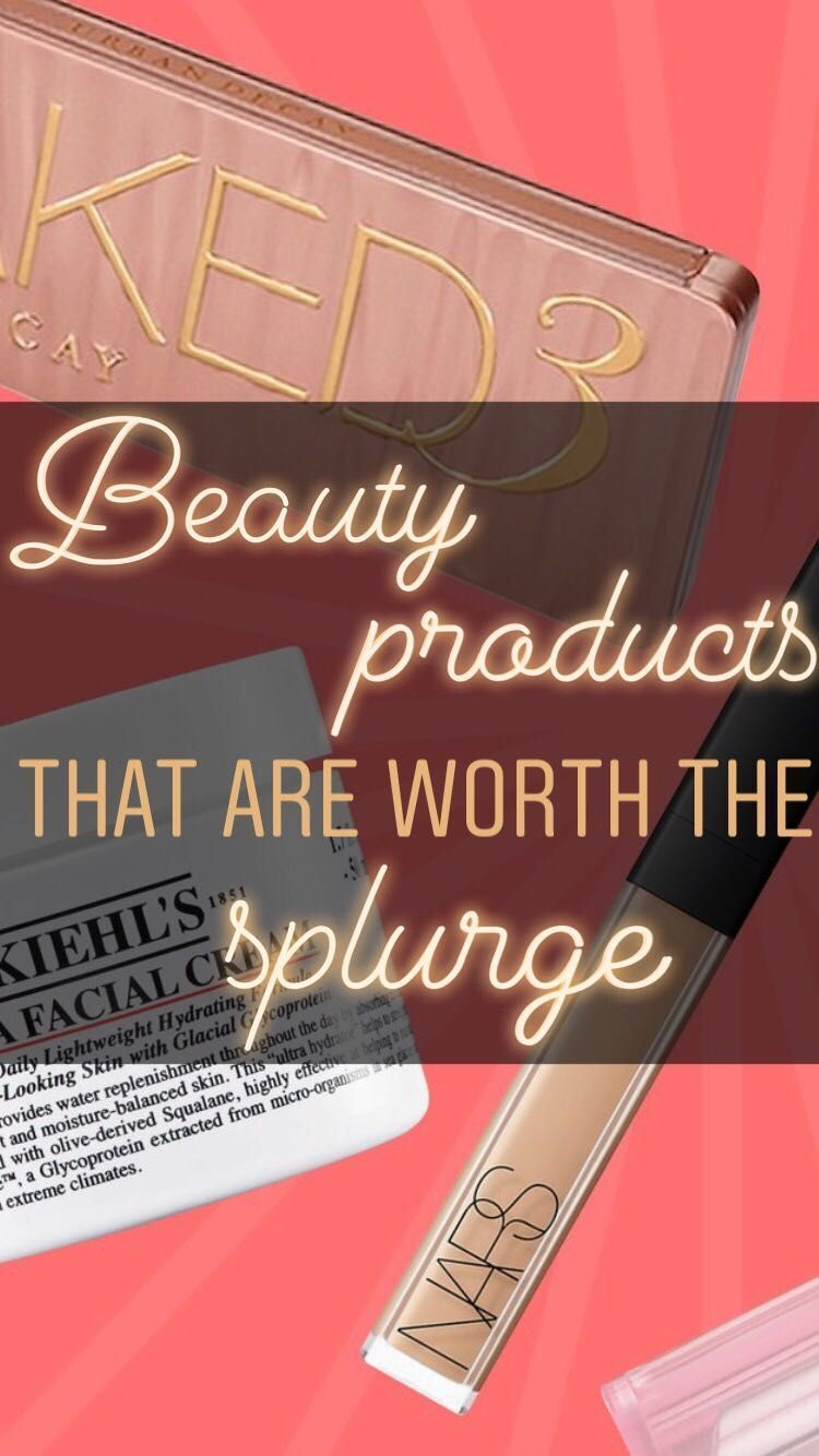 The 36 beauty products that are actually worth splurging