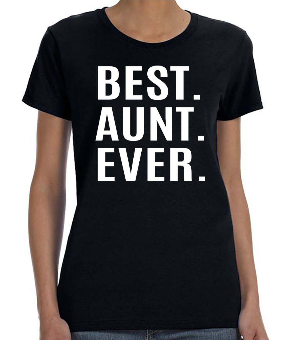 Best aunt ever women tshirt aunt shirts aunt gifts