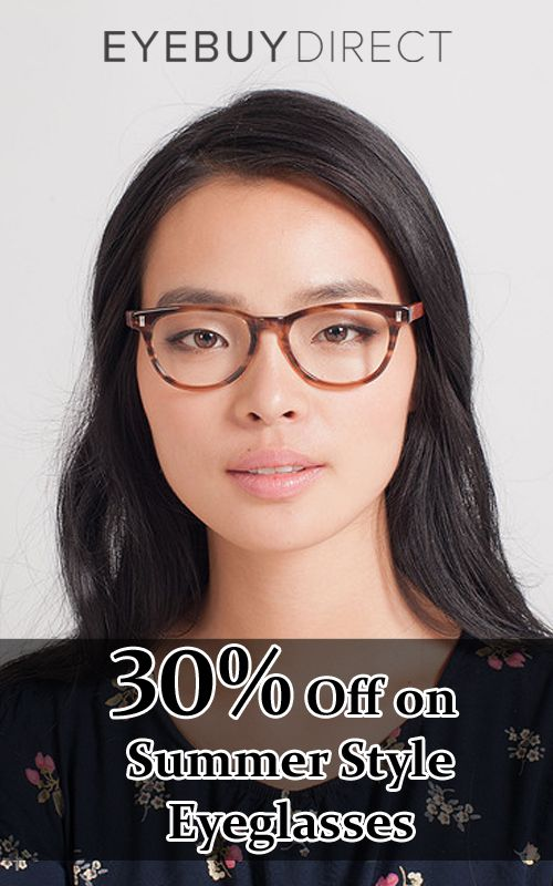 63dfb07dfd Enjoy 30% discount on summer style eyeglasses only at EyeBuyDirect.. Get  hurry! This offer is for limited time. For more EyeBuyDirect Coupon Codes  visit  ...