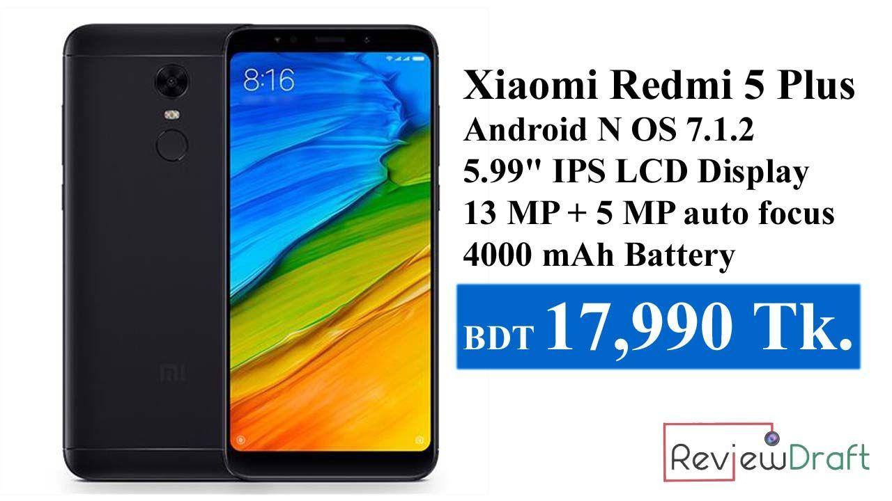 Xiaomi Redmi 5 Plus Price In Bangladesh Full Specification Xiaomi Latest Mobile Phones Latest Phones