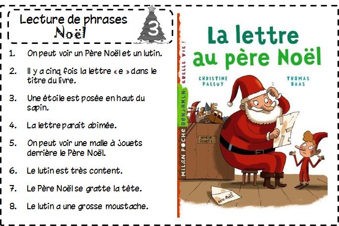 Poeme Lettre Au Pere Noel.Atelier De Lecture Lecture De Phrases Noel Lire Et