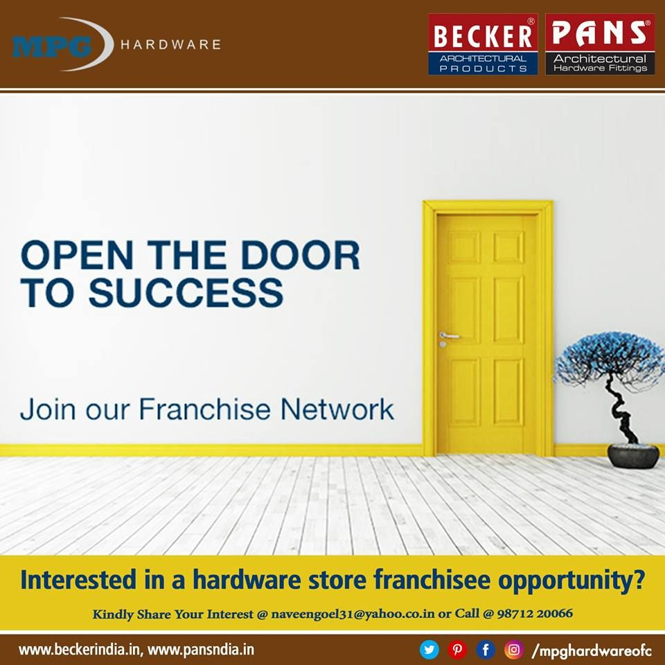 Open the Door To Success Join our Franchise Network in
