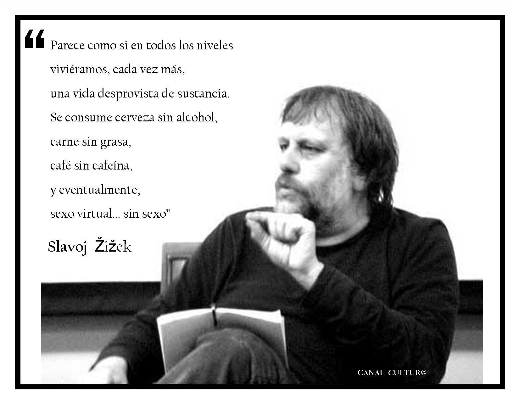 Slavoj Zizek | Psicoanalisis, Citas, Frases