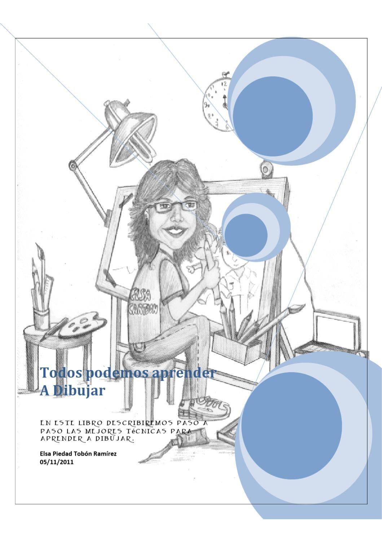 Todos Podemos Aprender A Dibujar Aprender A Dibujar Lapices De Colores Libros De Dibujo Pdf