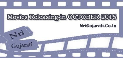 List of New Bollywood Hindi Movies Releasing in October 2015  http://www.nrigujarati.co.in/Topic/3856/1/list-of-new-bollywood-hindi-movies-releasing-in-october-2015.html