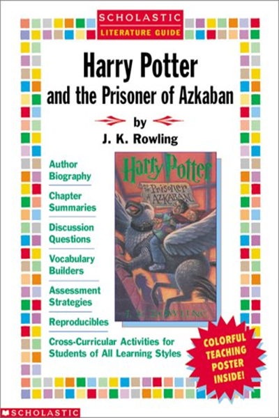 Harry Potter And The Prisoner Of Azkaban Literature Guide Scholastic Literature Guides By J K Rowling Scholastic Teaching Posters Cross Curricular Activities Teaching