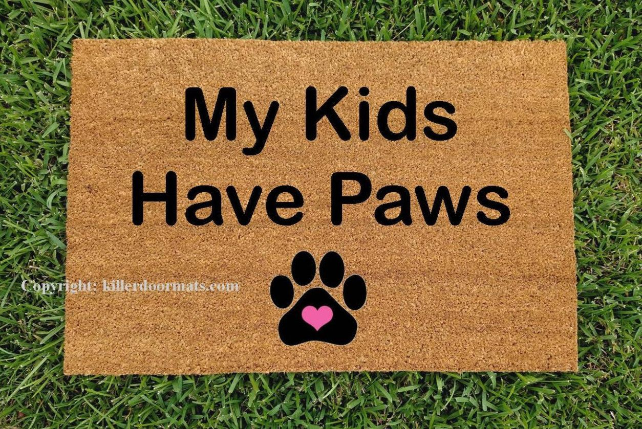My Kids Have Paws With Paw Print Custom Hand Painted Pet Lover Welcome Door  Mat By