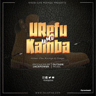 Download New Audio Kikosi Cha Mizinga X Chege Urefu Wa Kamba Mp3