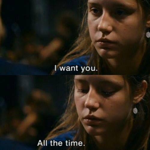 Te Deseo Todo El Tiempo Blue Is The Warmest Colour Movie Lines Movie Subtitles