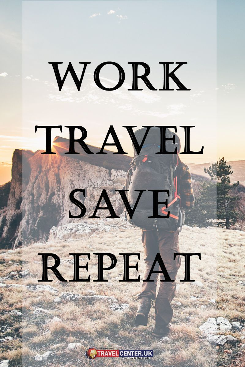 Travel Quotes Work Travel Save Repeat Life Lifequotes