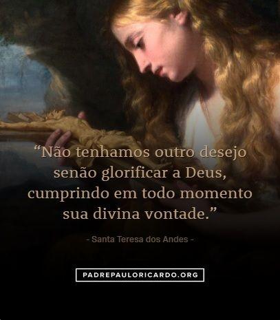 Santa Teresa Dos Andes Frases Não Tenhamos Outro Desejo Senão