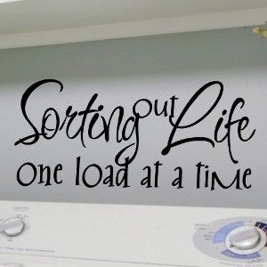 Laundry Quotes For The Wall Google Search Laundry Room Quotes Wall Vinyl Decor Vinyl Quotes