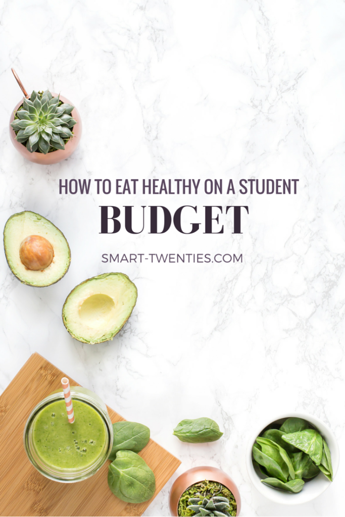 How to eat healthy on a student budget eating healthy budget how to eat healthy on a student budget ccuart Image collections