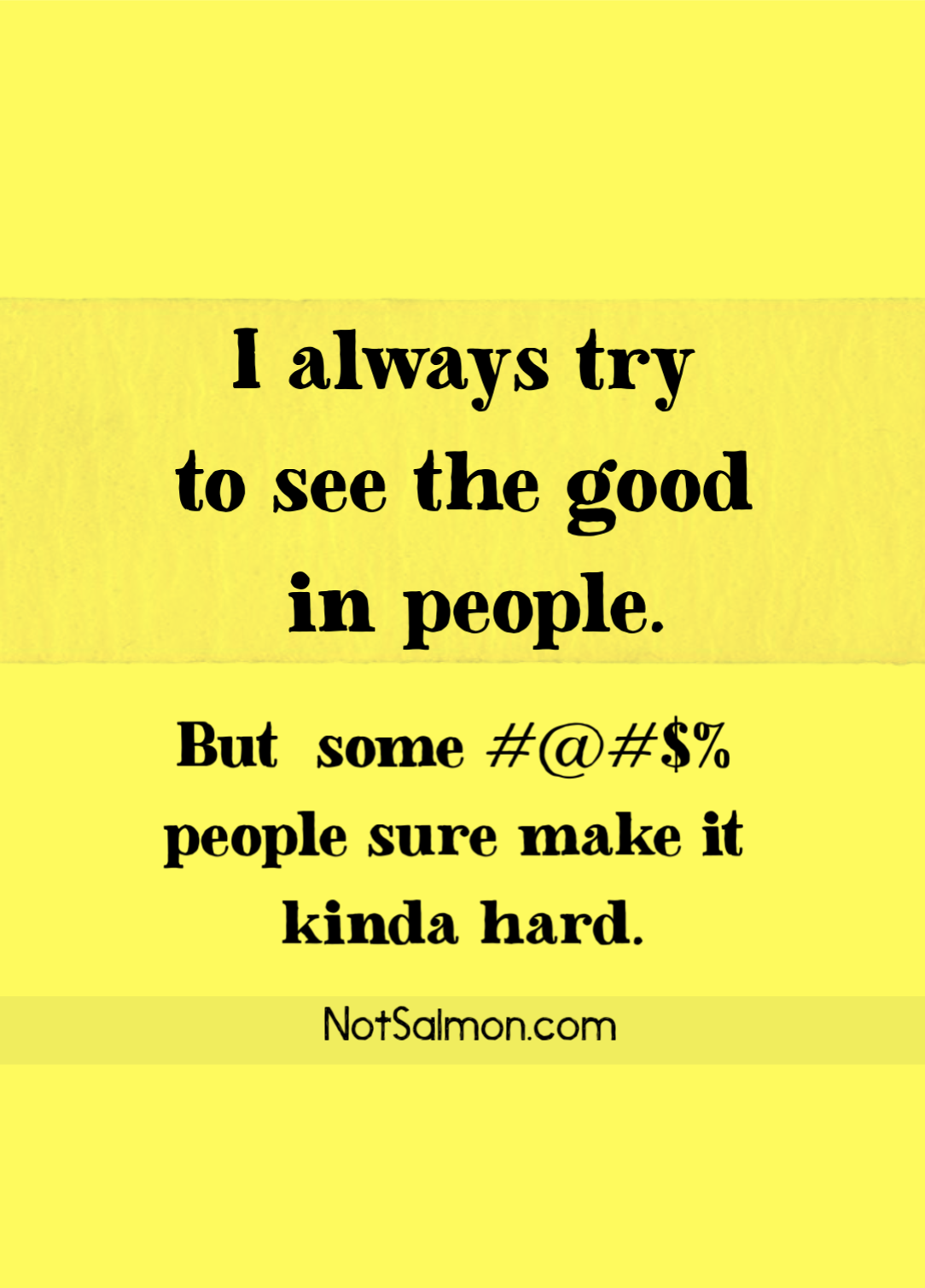10 Funny Inspirational Quotes To Make You Smile And Think Funny Inspirational Quotes Funny Quotes Toxic People Quotes