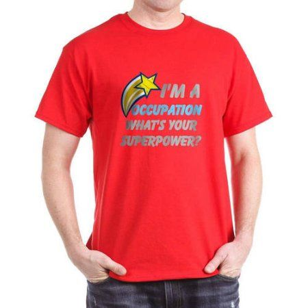 13c8d748b Cafepress Personalized What's Your Super Power Your Occupation Dark  T-Shirt, Size: 3XLarge (+$3.00), Red