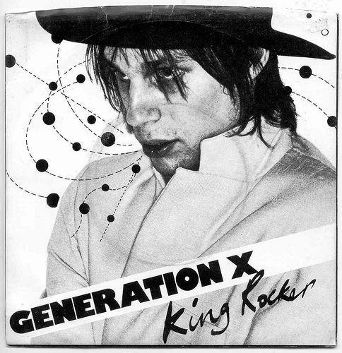 GENERATION X  King Rocker