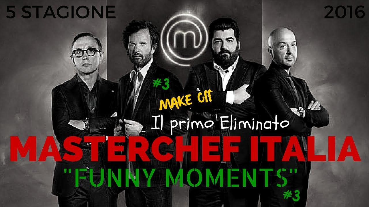 """MASTERCHEF ITALIA 5 (#3) IL PRIMO ELIMINATO """"FUNNY MOMENTS"""""""