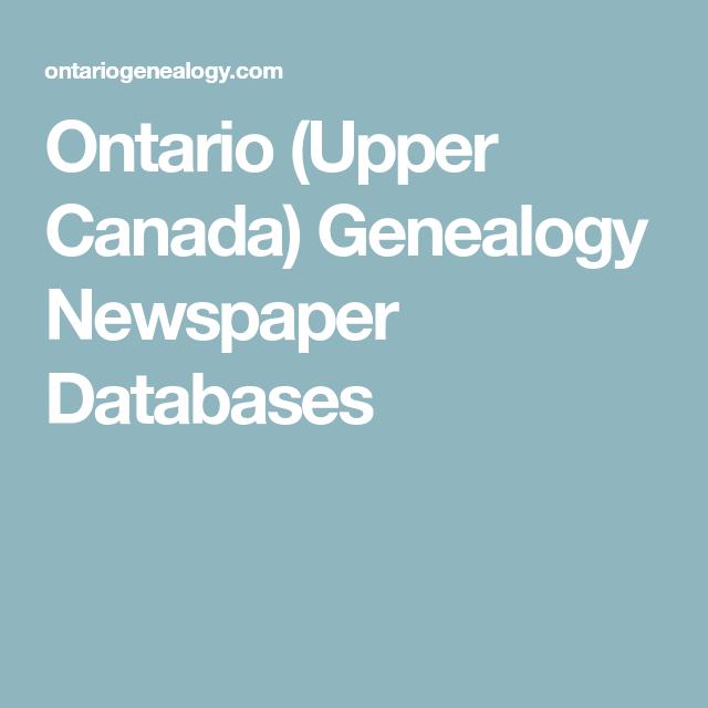 Ontario (Upper Canada) Genealogy Newspaper Databases