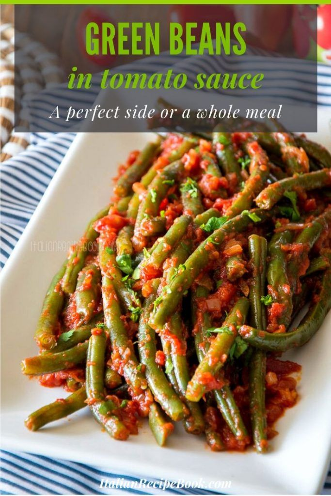 Photo of Green Beans In Tomato Sauce {Italian Stewed Green Beans}