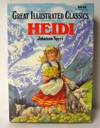 Heidi Book Cover Google Search Vintage Children S Illustration Johanna Spyri A New Home Paraphrased From By