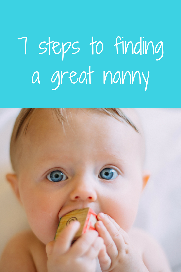 MUST READ FOR PARENTS: 7 steps to finding a great nanny