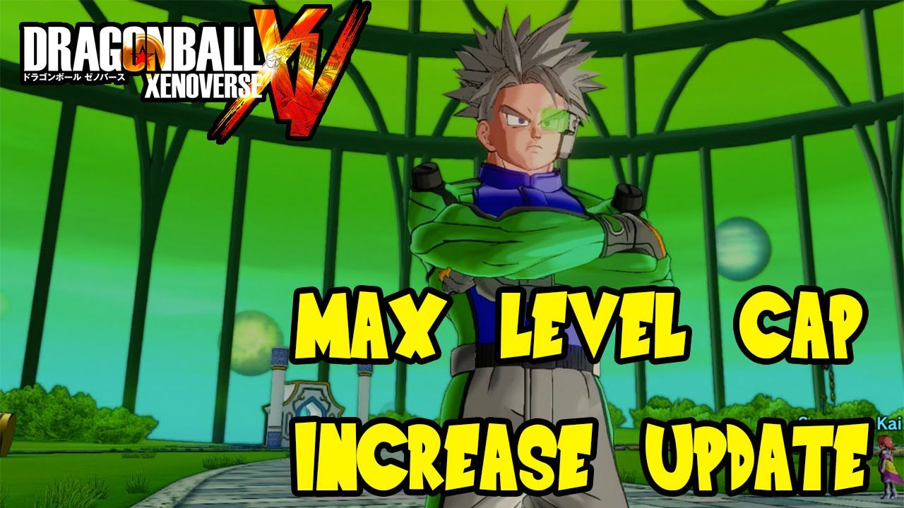 Dragon Ball Xenoverse Max Level Cap Increasing To 85 Update Dlc