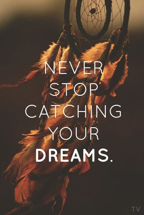 Dreams Deep Sidhu Pinterest Quotes Dream Quotes And Dream Awesome Truth About Dream Catchers