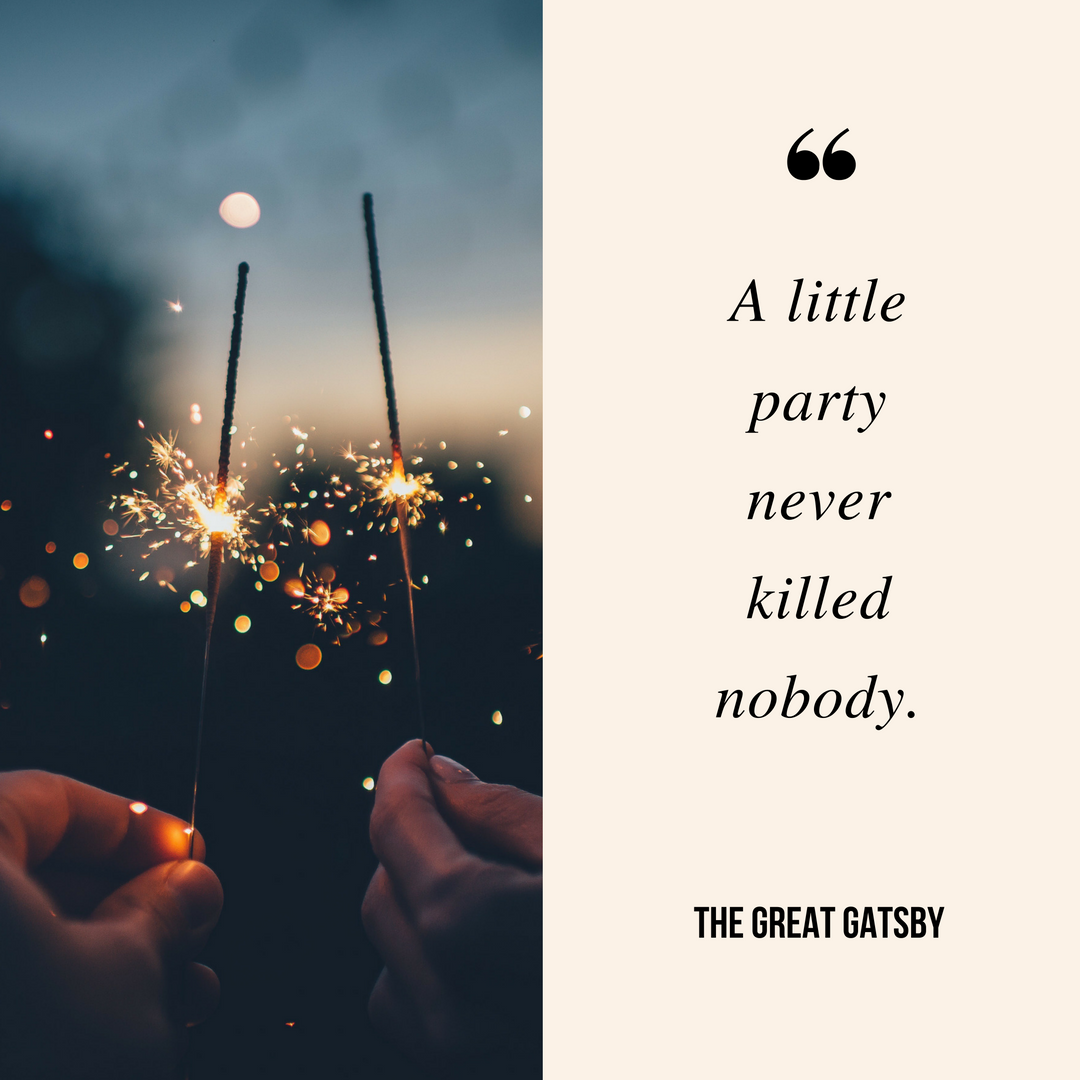 A Little Party Never Killed Nobody Let S Have A Great New Year S Eve Party Tonight Party Newyearseve Nye New Year Captions Bad Boy Quotes A Little Party