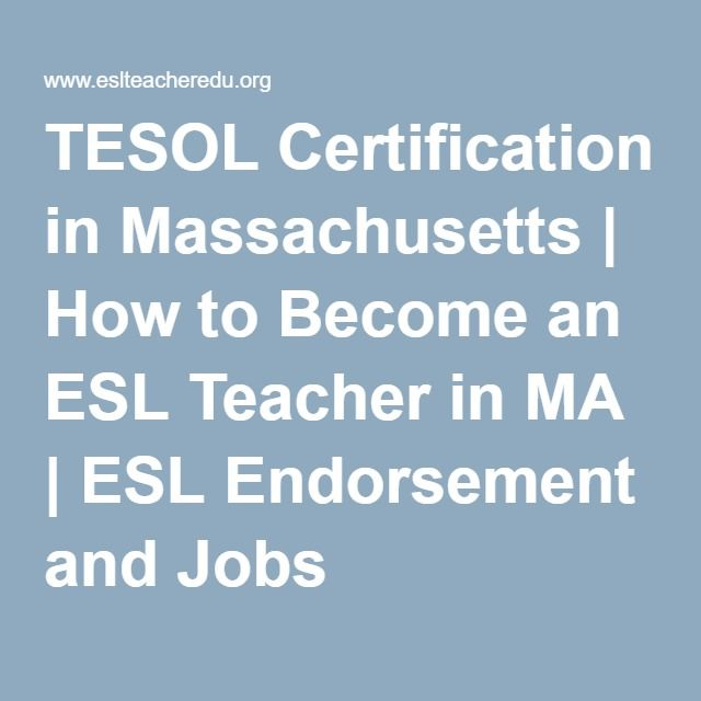 TESOL Certification in Massachusetts   How to Become an ESL Teacher ...