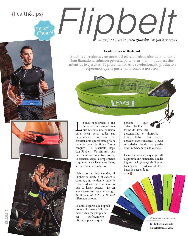 #ClippedOnIssuu from Boulevard Edición No. 5 • ¡Conoce más sobre el maravilloso #Flipbelt!