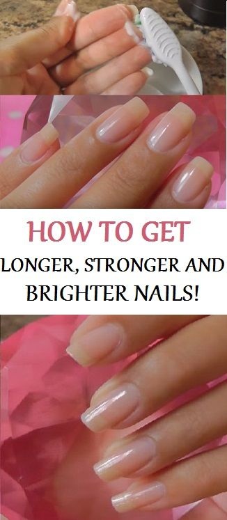 How To Get Longer Stronger And Brighter Nails How To Grow Nails Diy Nails Soak Strong Nails