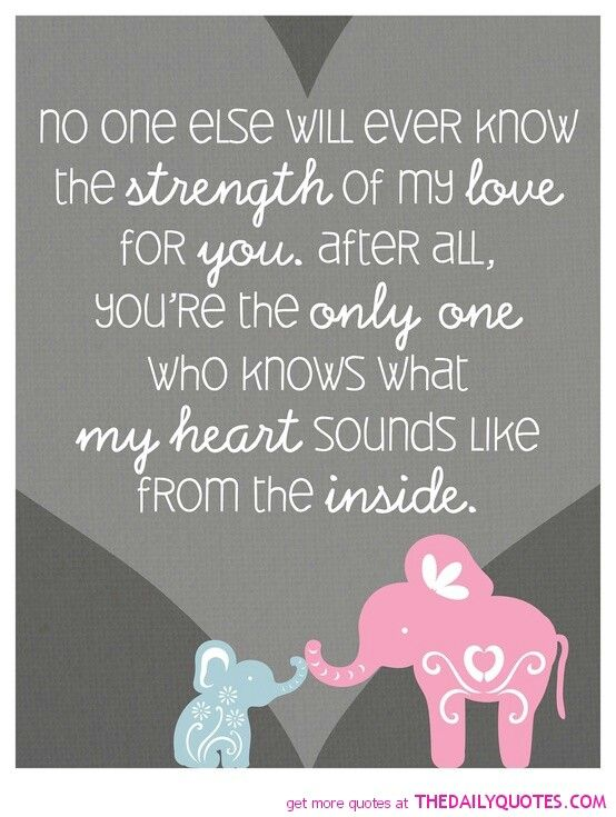 Bc Im Cuddling With A Sick Baby Boy All Night Elephant Quotes Baby Quotes Daughter Quotes