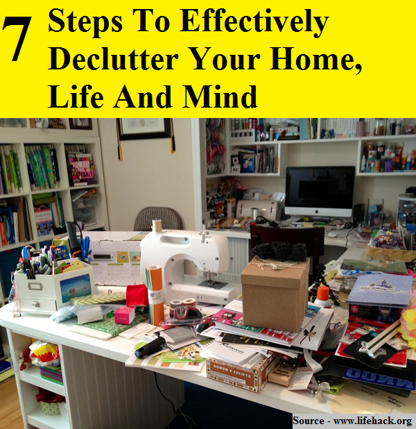 Steps To Effectively Declutter Your Home Life And Mind
