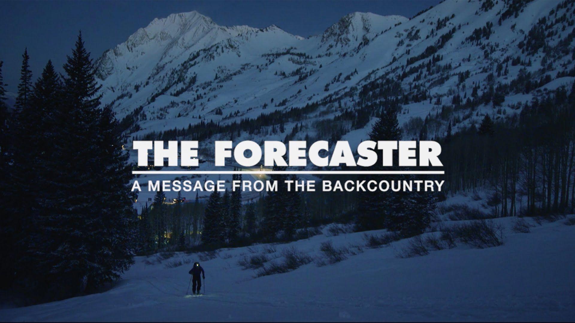Black Diamond Bdtv S1 Episode 2 The Forecaster Backcountry Skiing Backcountry Skiing Utah Skiing Skiing