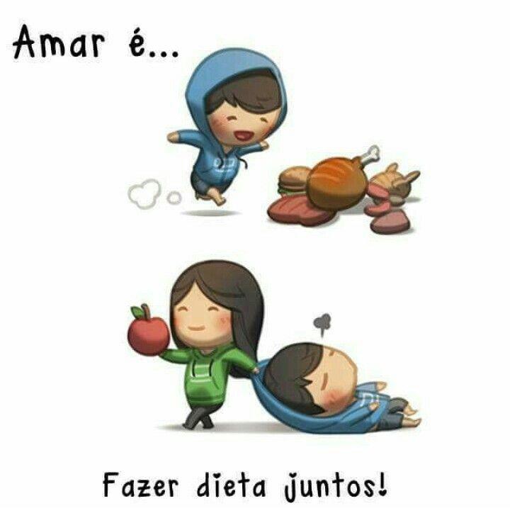 Amar é fazer dieta juntos.