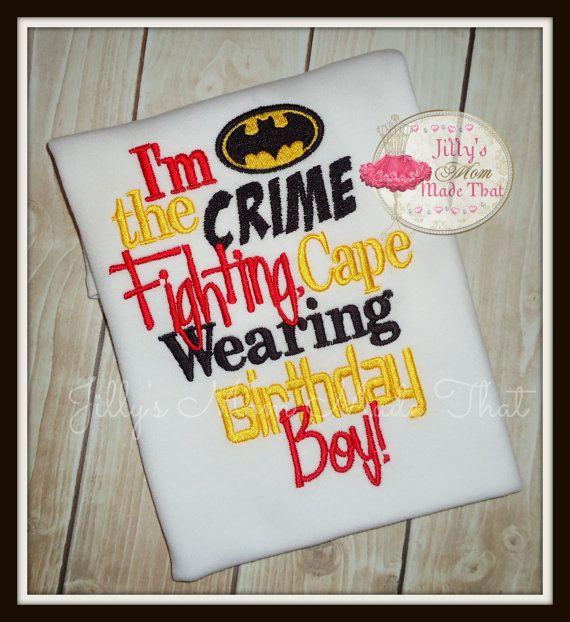 Im The CRIME Fighting Cape Wearing Birthday Boy Shirt Or Bodysuit