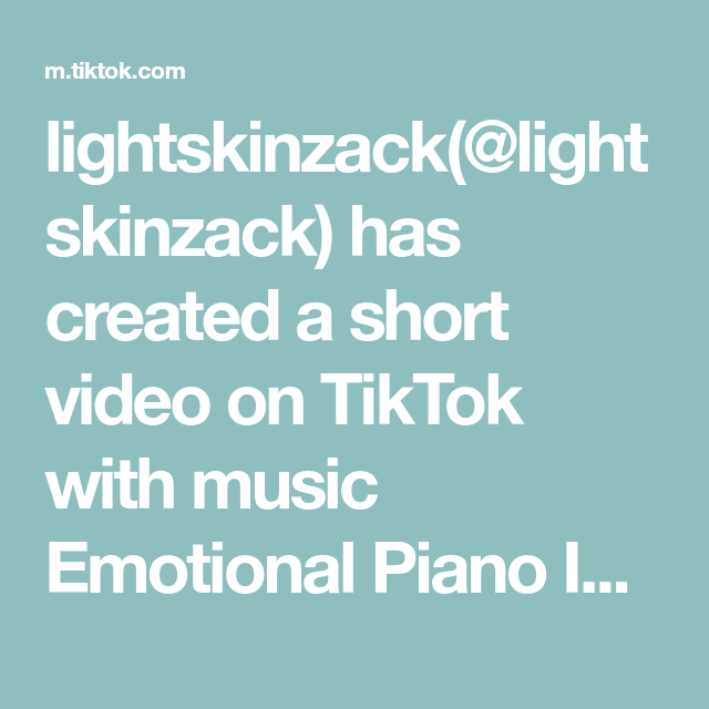 Lightskinzack Lightskinzack Has Created A Short Video On Tiktok With Music Emotional Piano Instrumen Bone Apple Teeth Minecraft Tutorial What Is My Aesthetic