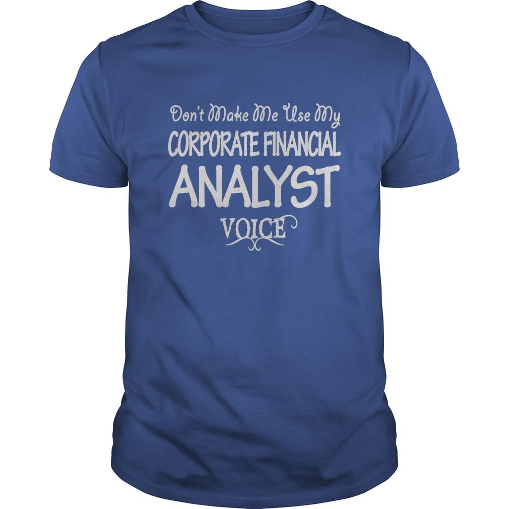 Corporate Financial Analyst Voice T-Shirts, Hoodies. CHECK PRICE ==► https://www.sunfrog.com/Jobs/Corporate-Financial-Analyst-Voice-Shirts-Royal-Blue-Guys.html?41382