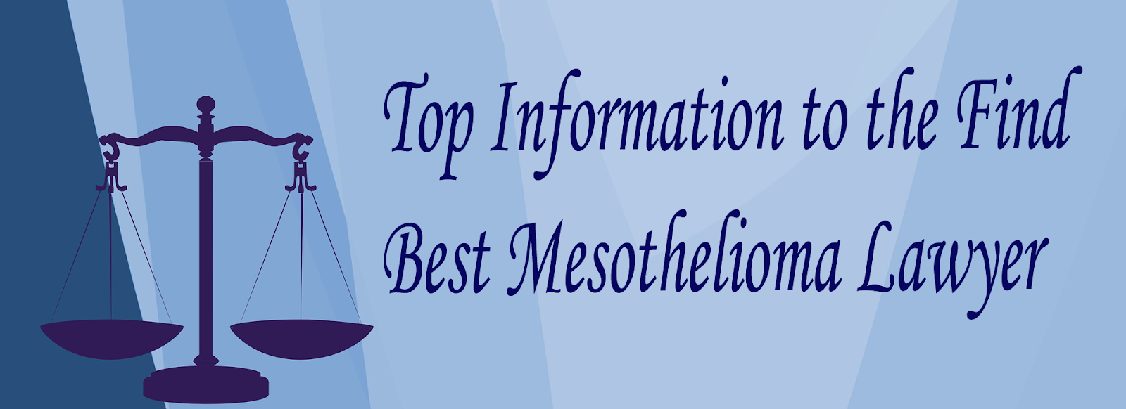 Trying To Find The Best Mesothelioma Lawyer It Is Very Important To Choose The Best Mesothelioma Lawyer As It Is Not Ve Mesothelioma Accident Attorney Lawyer