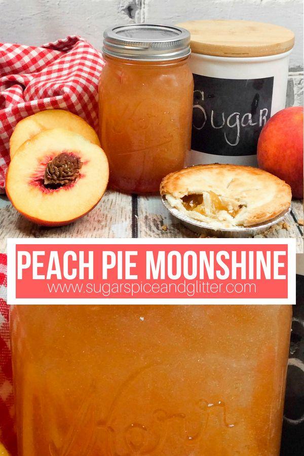 Peach Pie Moonshine ⋆ Sugar, Spice and Glitter